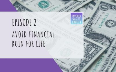 Ep 2: Avoid Financial Ruin For Life