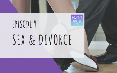 Ep 9: Sex and Divorce